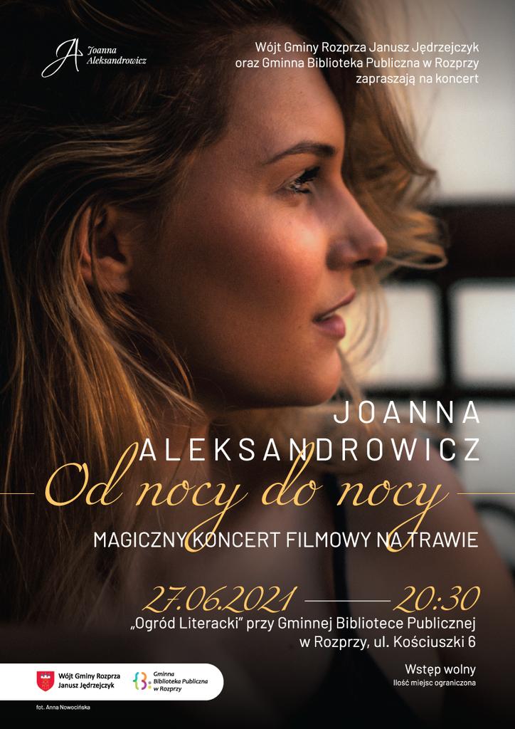 """""""Od nocy do nocy""""- koncert filmowy Joanny Aleksandrowicz - plakat"""