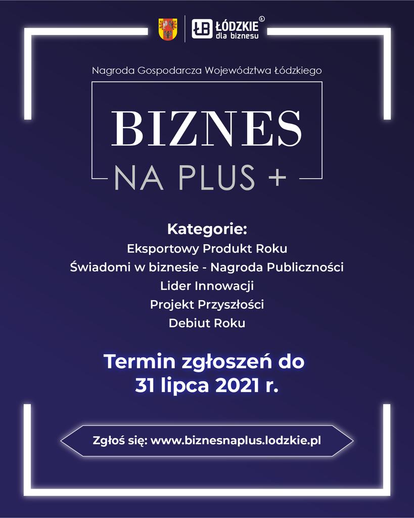 Nagroda Gospodarcza Województwa Łódzkiego Biznes na PLUS-start konkursu