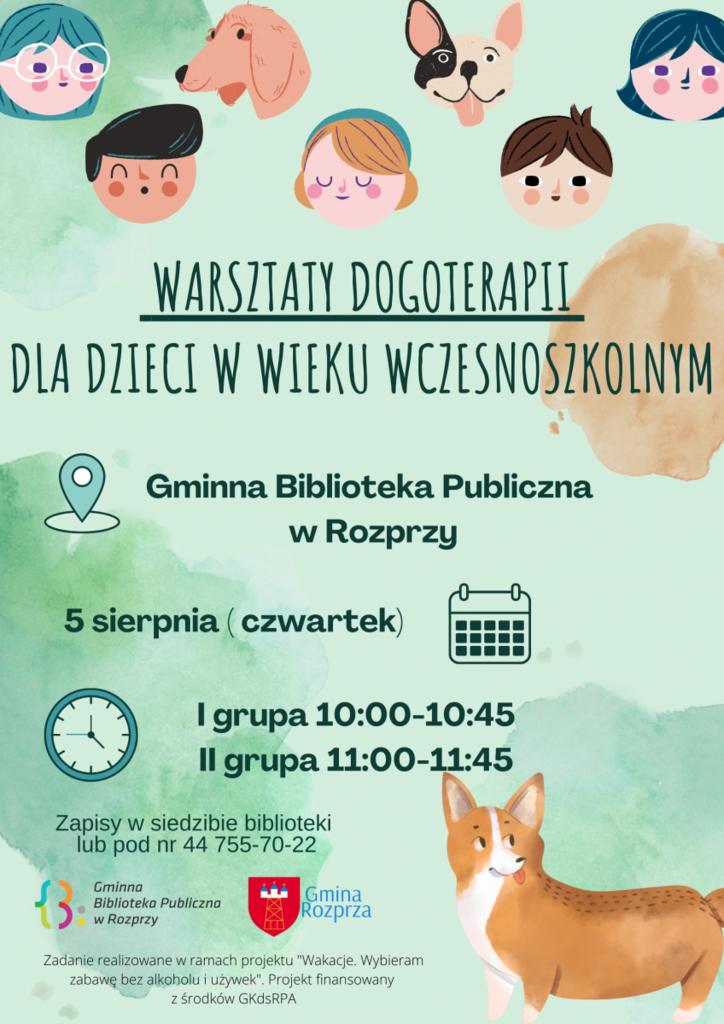 Wakacyjne warsztaty z Gminną Biblioteką Publiczną w Rozprzy - dogoterapia