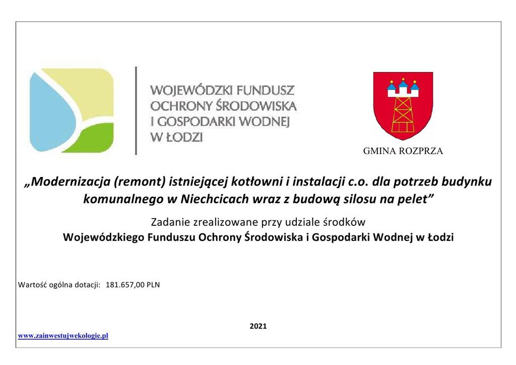 Modernizacja (remont) istniejącej kotłowni i instalacji c.o. dla potrzeb budynku komunalnego w Niechcicach wraz z budową silosu na pelet