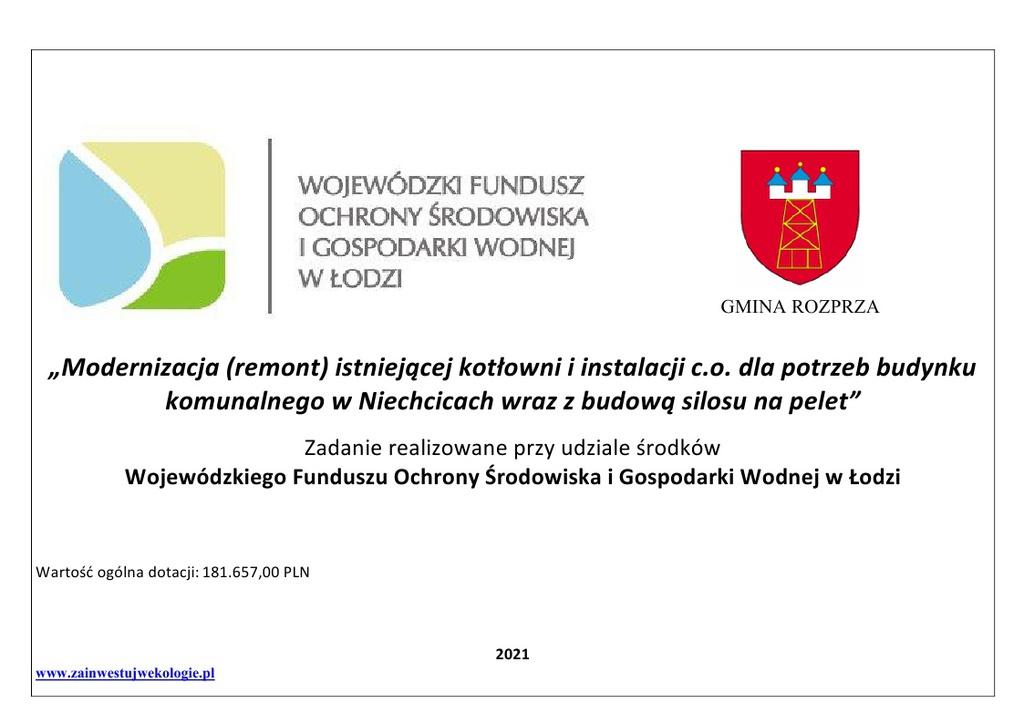 """""""Modernizacja (remont) istniejącej kotłowni i instalacji c.o. dla potrzeb budynku komunalnego w Niechcicach wraz z budową silosu na pelet"""""""