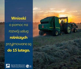 Kończy się nabór wniosków o pomoc na rozwój usług rolniczych.jpeg